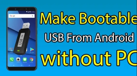 Process for creating a Bootable USB from Android