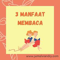 3 Manfaat membaca buku secara konsisten