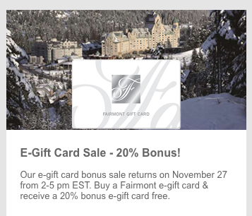 Heads up! Fairmont will sell gift cards with a 20% bonus on November 27 from 2pm to 5pm EST