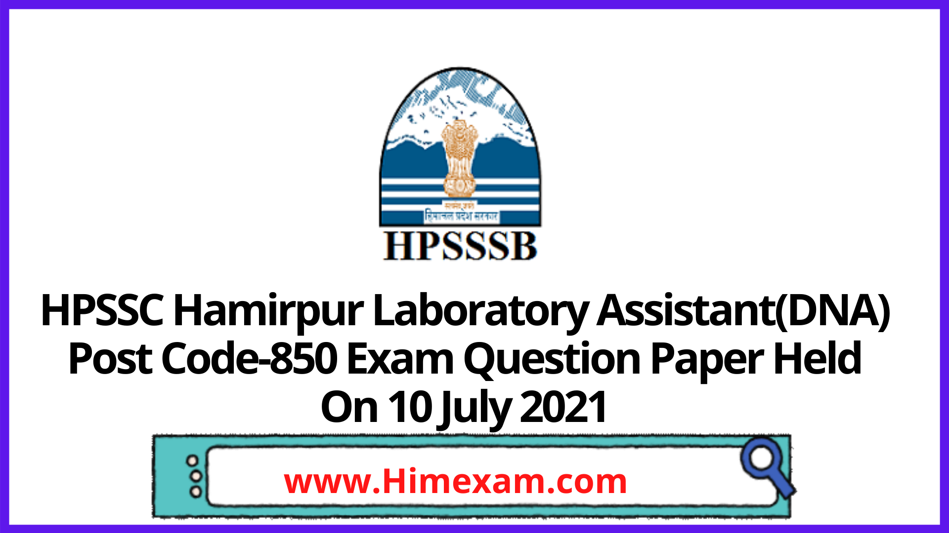 HPSSC Hamirpur Laboratory Assistant(DNA) Post Code-850 Exam Question Paper Held On 10 July 2021