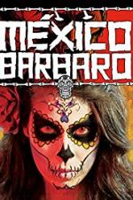 Watch Barbarous Mexico Online Free 2014 Putlocker