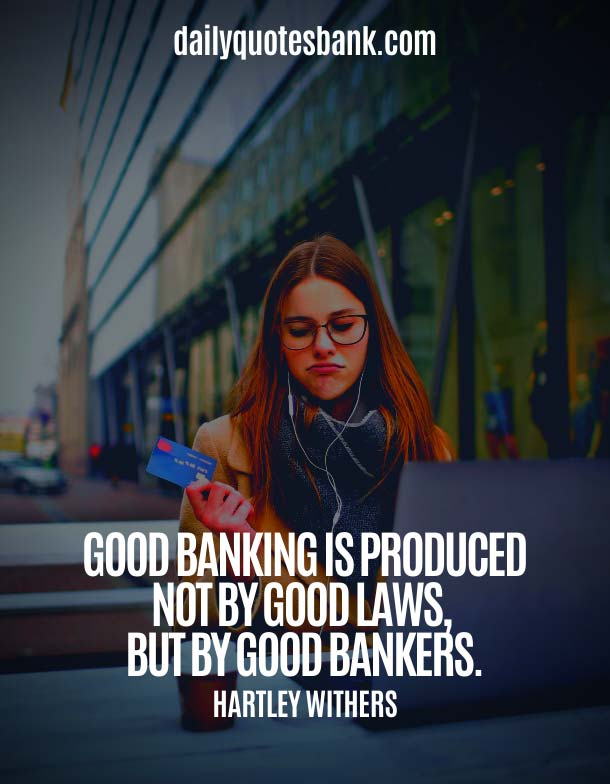 Top Quotes About Bankers