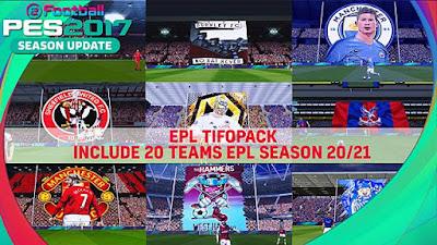 EPL Teams Tifopack Season 20/21 PES 2017