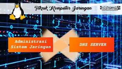 Instalasi dan Konfigurasi DNS Server pada Debian (Bind9)