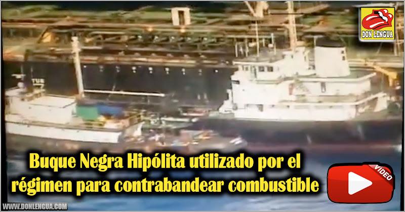 Buque Negra Hipólita utilizado por el régimen para contrabandear combustible