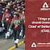 Things you should know about Chief of Defence Staff (CDS)