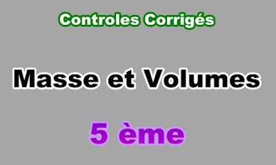 Controles Corrigés de Masse et Volume 5eme en PDF