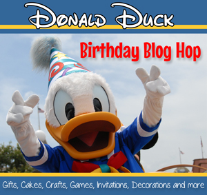 Donald Duck Birthday Blog Hop ~ Toys and Gift Ideas