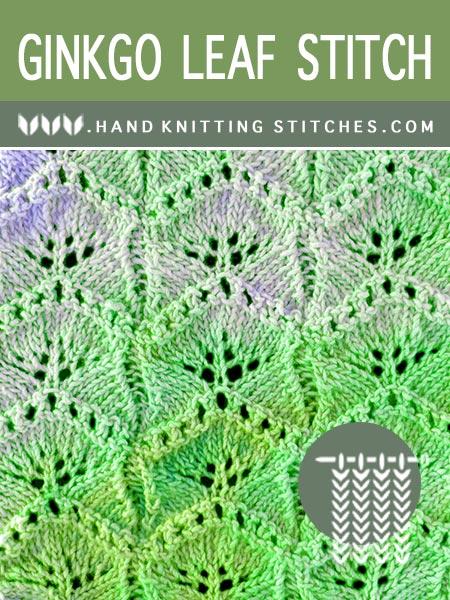 The Art of Lace Knitting - Ginkgo Leaf #LaceKnitting Pattern.
