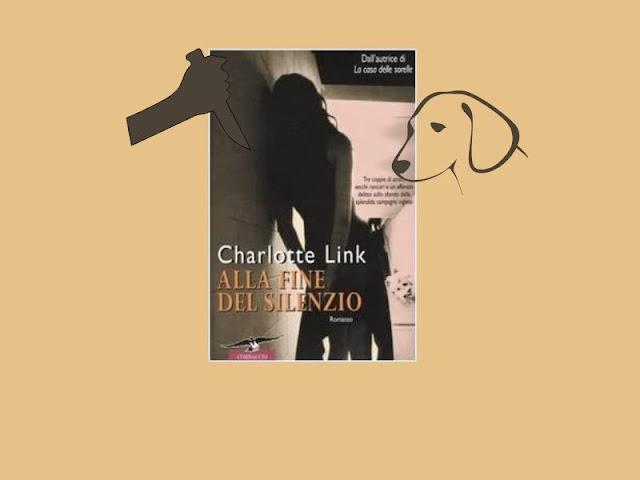 Alla fine del silenzio di Charlotte Link