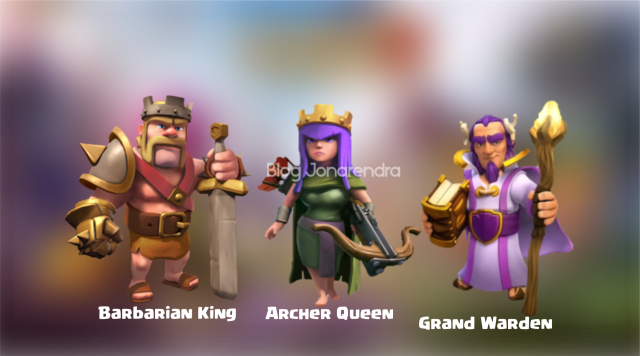 Barbarian King Archer Queen Grand Warden blog jonarendra