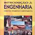 Introdução à Engenharia - Walter Antonio Bazzo