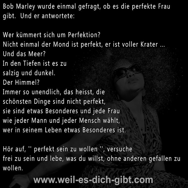 ❤️ Bob Marley | Was ist Perfektion | Zitat | frei sein