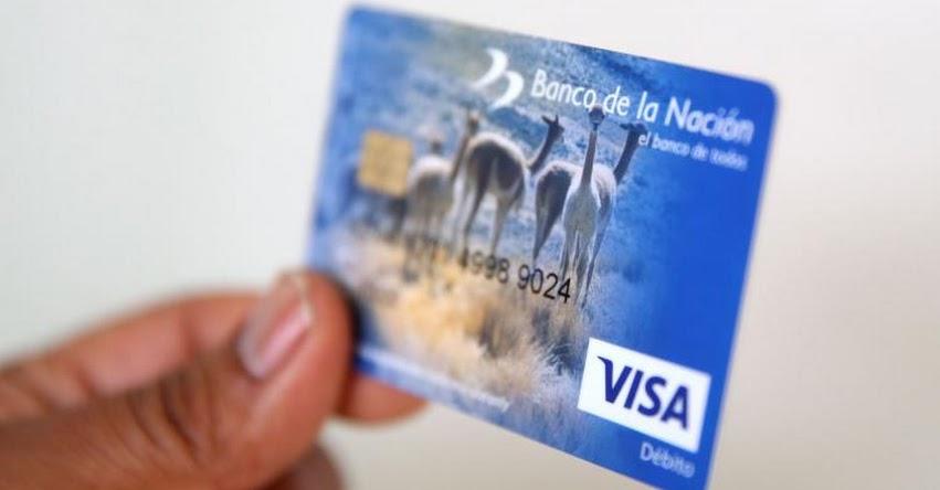 Banco de la Nación extiende hasta el 30 de abril la vigencia de tarjetas de débito vencidas