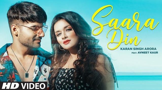 Saara Din Lyrics -  Karan Singh Arora,Saara Din Lyrics