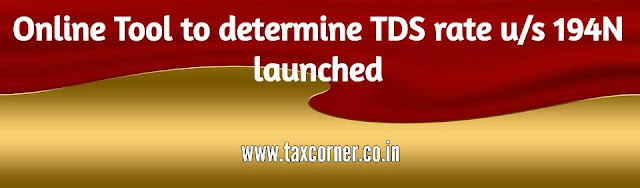 Online-Tool-to-determine-TDS-rate-u-s-194N-launched