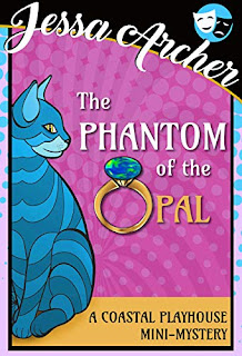The Phantom of the Opal by Jessa Archer