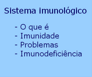 Sistema imunológico imunidade imunodeficiência imune