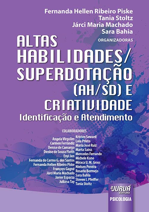 Livro: Altas Habilidades/Superdotação (AH/SD) e Criatividade - Identificação e Atendimento