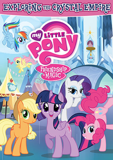 Shout! Factory My Little Pony – Friendship Is Magic: Exploring the Crystal Empire