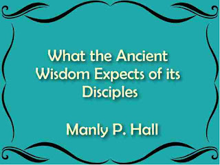 What the Ancient Wisdom Expects of its Disciples