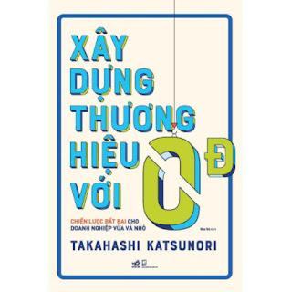 Sách - Xây dựng thương hiệu với 0 đồng ebook PDF-EPUB-AWZ3-PRC-MOBI