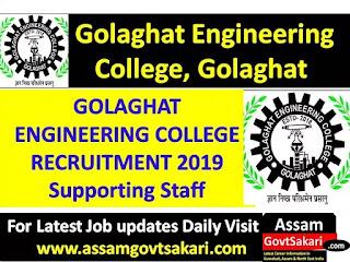 Golaghat Engineering College Recruitment 2019