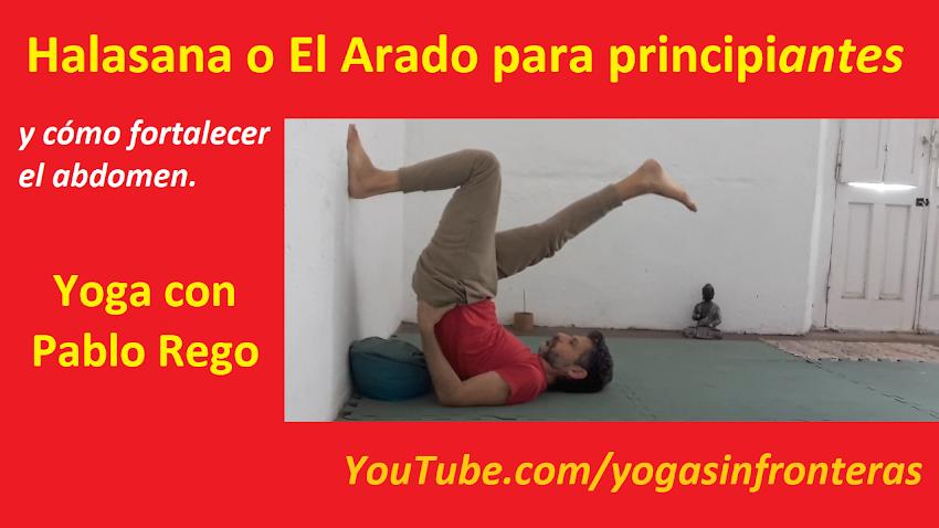 """Video: Halasana o """"Postura del Arado"""" para Principiantes... (y cómo fortalecer el abdomen)"""