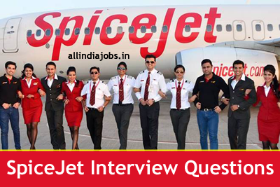 SpiceJet Airlines Interview Questions - Cabin Crew, Pilot