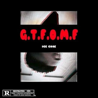 [Music] Ice Core - G.T.F.O.M.F | M&m by SOS