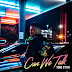 Tone Stith - Can We Talk (2017) [Zip] [Album]