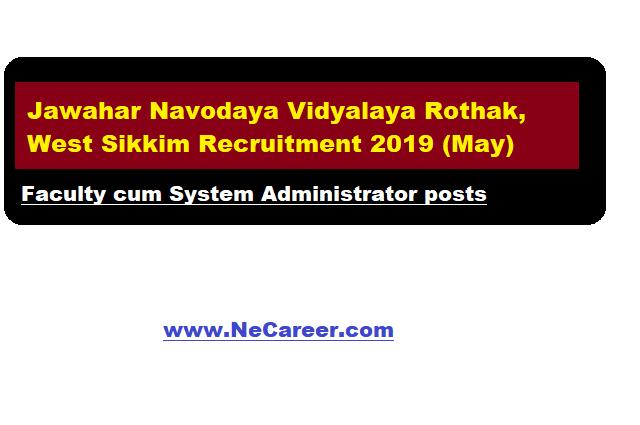 Jawahar Navodaya Vidyalaya Rothak, West Sikkim Vacancy 2019 (May)