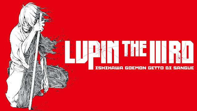 Lupin the 3rd - Ishikawa Goemon getto di sangue