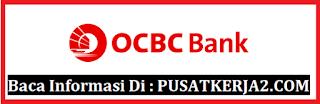 Lowongan Kerja Daerah medan S1 Segala Jurusan Desember 2019 PT Bank OCBC