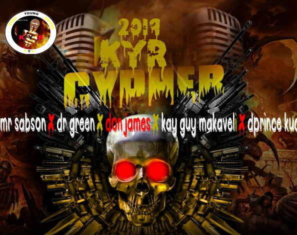 New Music:-Mr sabson X Dr Green X Don James X Kay Guy-Makaveli X D'prince Kud-2019 Kudu KYR Cyhper-(prod by JDONNG)