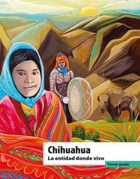 Libro de texto La entidad donde vivo Chihuahua  Tercer grado 2021-2022