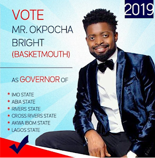 Lol.. Basket Mouth declares intention to contest for the Governor of Six states
