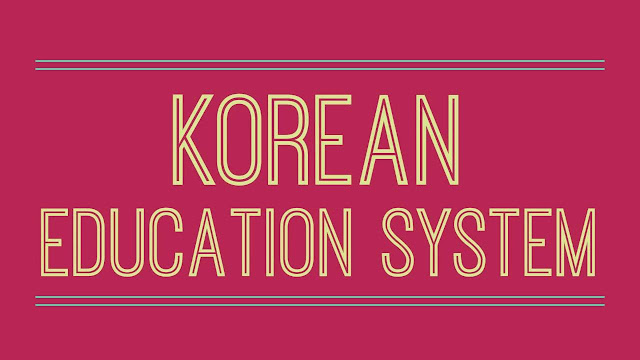Korean Education System