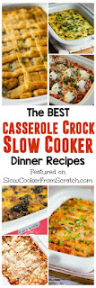 The BEST Casserole Crock Slow Cooker Dinner Recipes featured on SlowCookerFromScratch.com