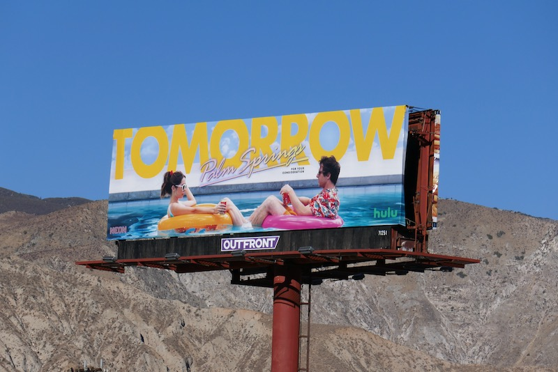 Tomorrow Palm Springs movie FYC billboard
