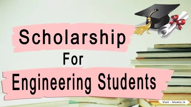 Best and Top Scholarship for Engineering Students 2020