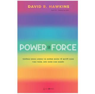 Power Vs Force - Trường Năng Lượng Và Những Nhân Tố Quyết Định T