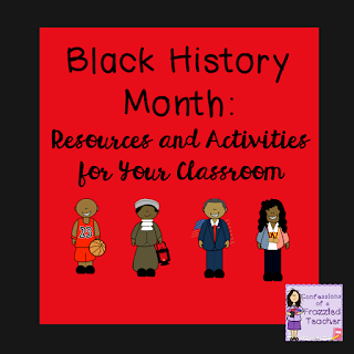 Black History Month: Resources and Activities for Your Classroom