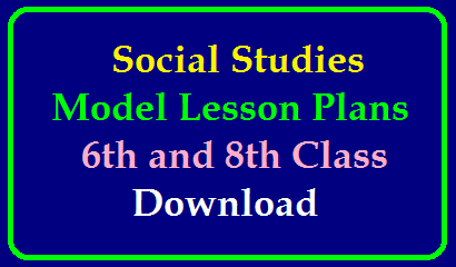 Social Studies Model lesson plans for 6th and 8th Class Download/2020/01/model-lesson-plans-social-studies-6th-8th-class-download-pdf.html