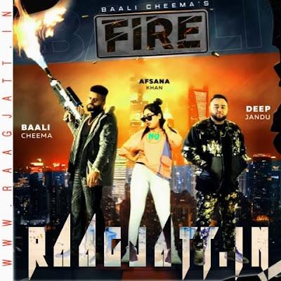 Fire by Baali Cheema Ft Afsana Khan lyrics