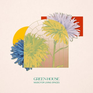 Green-House - Music for Living Spaces Music Album Reviews