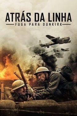 Atrás da Linha: Fuga para Dunkirk Torrent Thumb