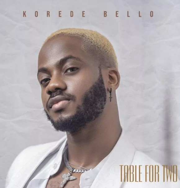 "(Full Album) Korede Bello -  ""Table For Two"" (Mp3/Zip Download)"