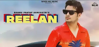 REELAN Lyrics - Bhanu Pratap Agnihotri