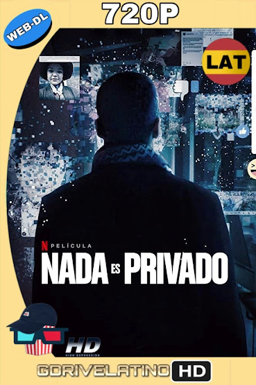 Nada es Privado (2019) NF WEB-DL 720p Latino-Ingles MKV